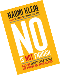 Naomi Kleins No is not enough